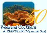 Weekend Cockbern and Reindeer Myanmar Sea 2Days1Night