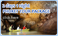 2 Days 1 Night Phuket Tour Package